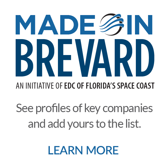 Made In Brevard - An Initiative of EDC of Florida's Space Coast - See profiles of key companies and add yours to the list. Click to learn more.